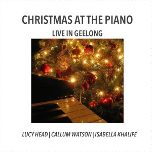 Christmas At The Piano: Live In Geelong (physical album)