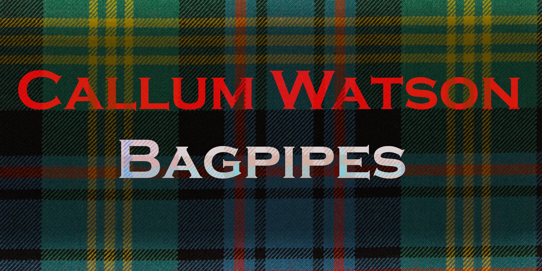 Callum Watson Bagpipes